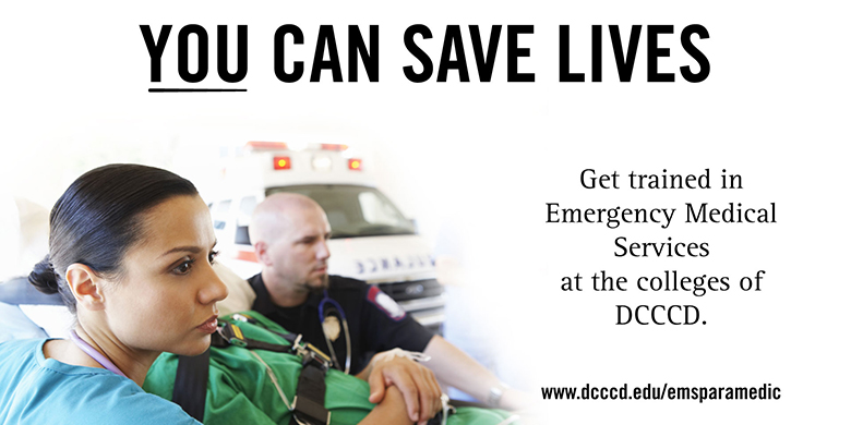 Get trained in Emergency Medical Services and become an EMT at DCCCD.