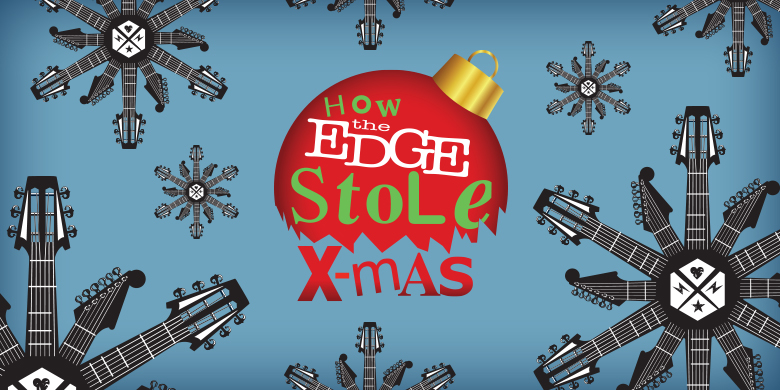 How the Edge Stole Christmas 2016