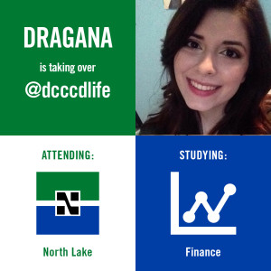 dcccdlife Instagram graphic for Dragana, a North Lake student