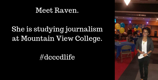 Picture of Raven standing and smiling. Meet Raven. She is studying journalism at Mountain View College.