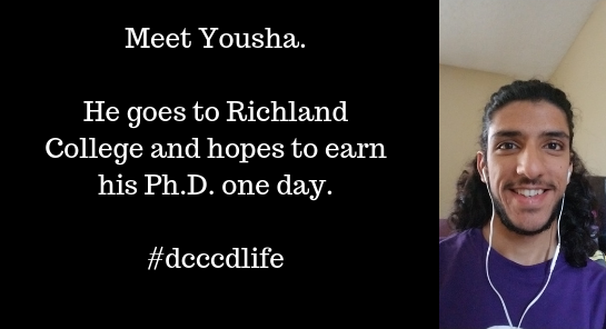 Meet Yousha. He goes to Richland College and hopes to earn his Ph.D one day. (Selfie of Yousha smiling.)