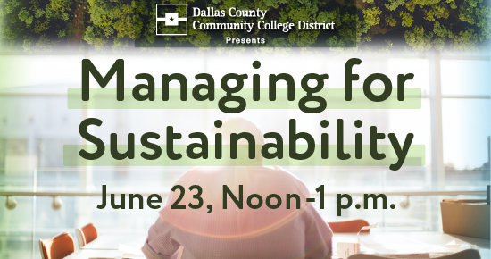 Managing for Sustainability June 23, Noon - 1 p.m.